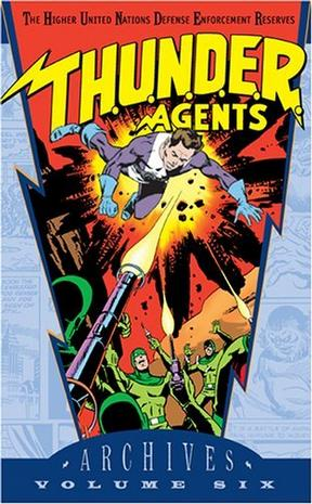 T.H.U.N.D.E.R. Agents Archives, Vol. 6 (Archive Editions (Graphic Novels))
