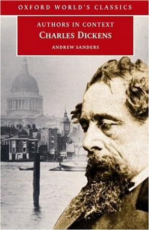 Charles Dickens (Authors in Context) (Oxford World's Classics)