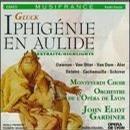 Gluck: Iphigénie en Aulide / Gardiner [Highlights]