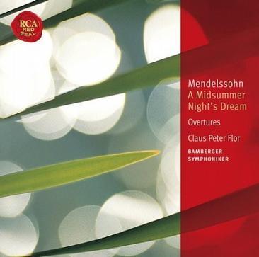 Mendelssohn: A Midsummer Night's Dream; Overtures