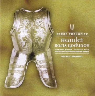 PROKOFIEV: Hamlet - Boris Godunov - Incidental Music - RSO Berlin - Jurowski