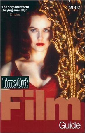 Time Out Film Guide 2007 (Time Out Guides)