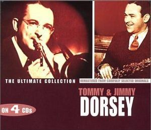 Tommy and Jimmy Dorsey - Ultimate Collection