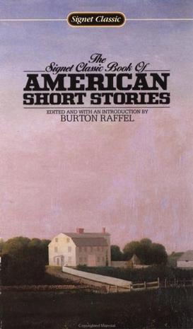 American Short Stories, The Signet Classic Book of