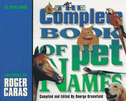 The Complete Book of Pet Names