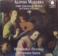 Alonso Mudarra (1510-1580): Libro Tercero de Musica en Cifras y Canto, 1546