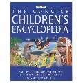 THE CONCISE CHILDREN S ENCYCLOPEDIA