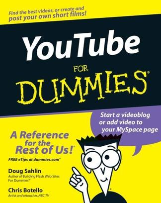 YouTube For Dummies (For Dummies (Computer/Tech))