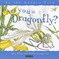 Are You a Dragonfly? (精装)