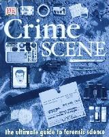 Crime Scene: The Ultimate Guide to Forensic Science (精装)