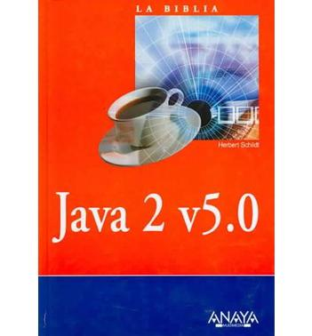 Java 2 V5.0 / The Complete Reference Java J2SE 5 Edition (La Biblia De / the Bible of)