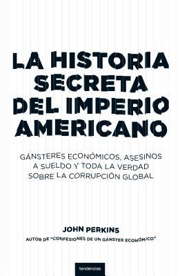 《Historia secreta del imperio americano/ The Secret History of the American Empire》txt,chm,pdf,epub,mobi开元棋牌登不上_网赌开元棋牌二八杠_开元棋牌真坑下载