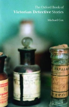 The Oxford Book of Victorian Detective Stories