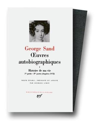 George Sand - Oeuvres Autobiographiques, tome 1