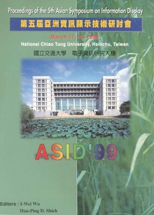 Asid'99 Proceedings of the 5th Asian Symposium on Information Display
