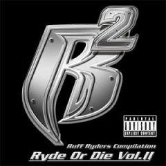 Ruff Ryders:Ryde or Die, Vol. 2 [EXPLICIT LYRICS]