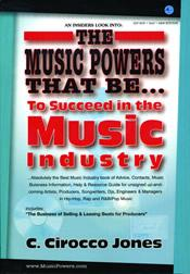 The Music Powers That Be... to Succeed in the Music Industry