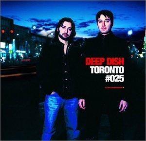 Deep Dish Toronto Global Underground #25