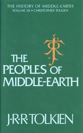 The Peoples of Middle-Earth (The History of Middle-Earth, Vol. 12)