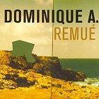 Dominique A.:Remue