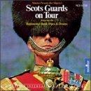 The Scots Guards on Tour