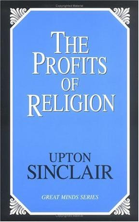 The Profits of Religion (Great Minds Series.)