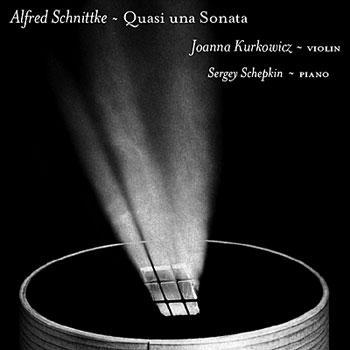 Schnittke - Quasi una Sonata / Kurkowicz, Schepkin