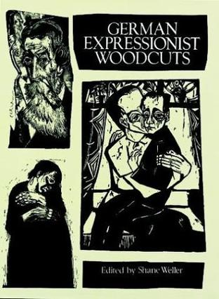 German Expressionist Woodcuts (Collections of Fine Art in Dover Books)