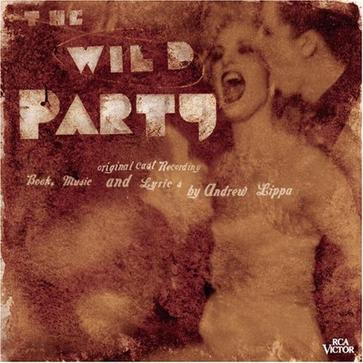 The Wild Party (Lippa) (2000 Original Off-Broadway Cast)