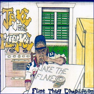 Jake The Flake & The Flint Thugs