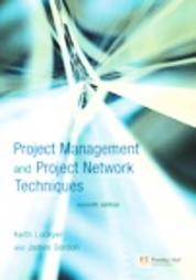 Project Management and Project Network Techniques