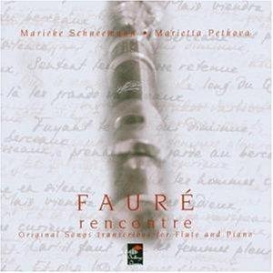 Fauré: Rencontre