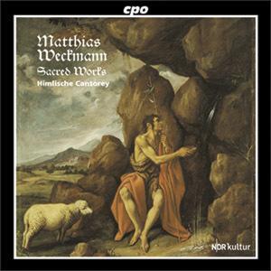 Matthias Weckmann: Sacred Works