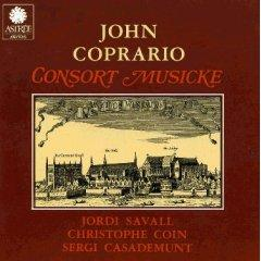 Coprario: Cornsort Musicke (Fantazies in 3 Parts for Viols; Dances for 3 Lyras) / Savall