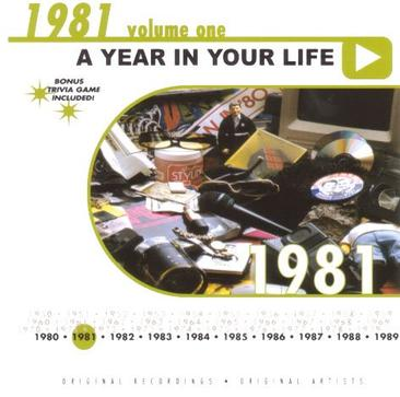 A Year in Your Life: 1981 Vol. 1