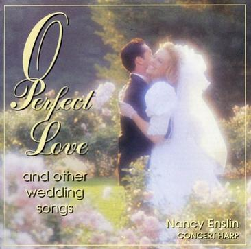 O Perfect Love and Other Wedding Songs