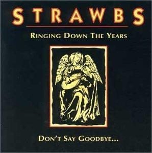Ringing Down The Years/Don't Say Goodbye