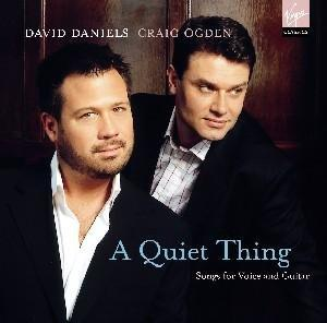A Quiet Thing; David Daniels & Craig Ogden