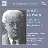 Holst: The Planets; Vaughan Williams: Symphony No. 4