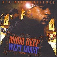 Mobb Deep - West Coast [Mixtape]