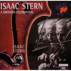 Isaac Stern: A Birthday Celebration