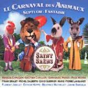 Camille Saint-Saens: Le Carnaval Des Animaux