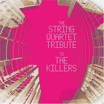 String Quartet Tribute to the Killers