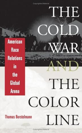 The Cold War and the Color Line