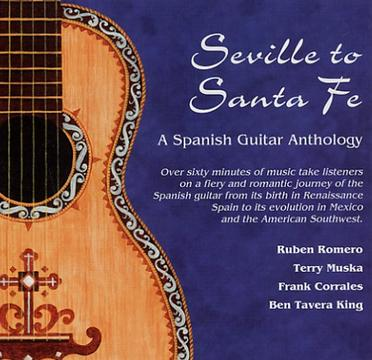 Seville to Sante Fe: A Spanish Guitar Anthology