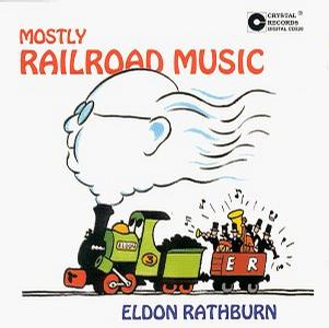 Mostly Railroad Music