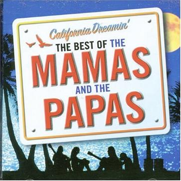 California Dreamin': The Best of the Mamas & the Papas