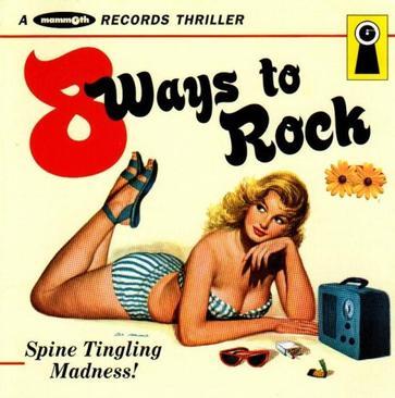 8 Ways To Rock