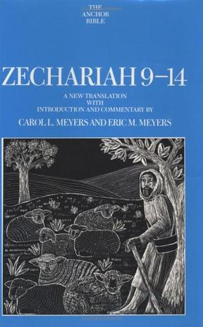 Zechariah 9-14 (Anchor Bible)