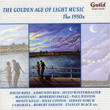 The Golden Age of Light Music: The 1950s